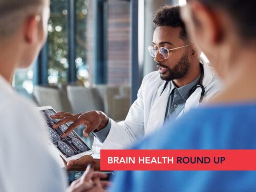 Brain Health Roundup: Breaking the Patient Barriers