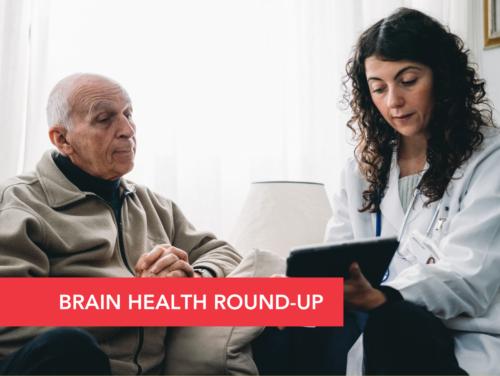 March 2021 Brain Health Round-Up