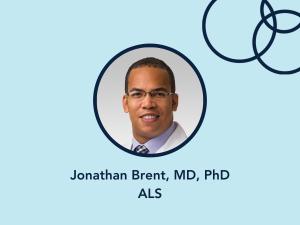 Jonathan Brent, MD, PhD, ALS