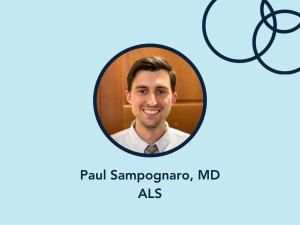 Paul Sampognaro, MD, ALS